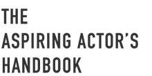The Aspiring Actors Handbook
