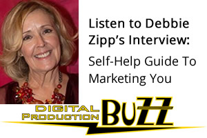 Listen to Debbie Zipp's Interview: Self-Help Guide To Marketing You